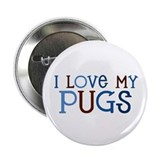 "I love my Pugs 2.25"" Button"