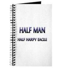 Half Man Half Harpy Eagle Journal