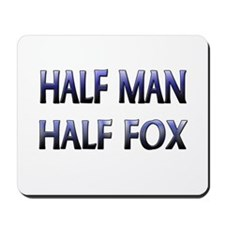 Half Man Half Fox Mousepad