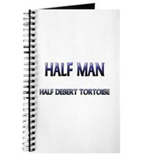 Half Man Half Desert Tortoise Journal