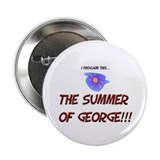 Summer of George Button