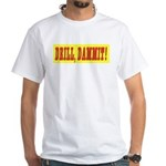 DrillDammit White T-Shirt
