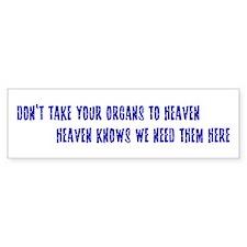 Organs To Heaven Bumper Sticker (10 pk)