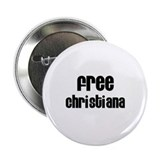"Free Christiana 2.25"" Button (10 pack)"