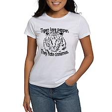 Tigers love pepper. They hate cinnamon. Womens Tee