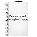 Beat Me Up and Take My Lunch Journal