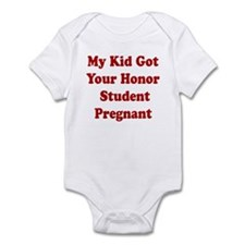 MY KID GOT YOUR HONOR STUDENT Onesie