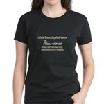 Life is like a dogsled team Women's Dark T-Shirt