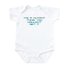 It's a Mutant Thing Infant Bodysuit