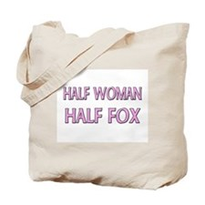 Half Woman Half Fox Tote Bag