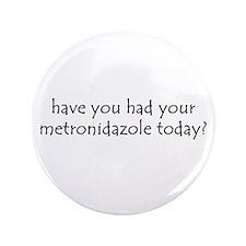 """metronidazole 3.5"""" Button"""