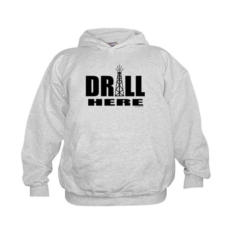 Drill Here Drill Now Kids Hoodie