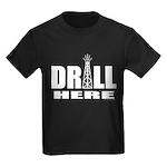 Drill Here Kids Dark T-Shirt