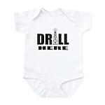 Drill Here Infant Bodysuit