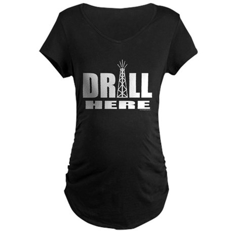 Drill Here Maternity Dark T-Shirt