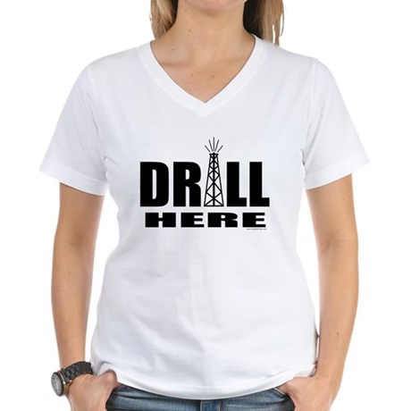 Drill Here Women's V-Neck T-Shirt