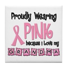 Proudly Wearing Pink 2 (Grandma) Tile Coaster