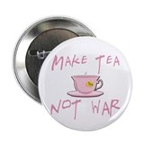 "Make Tea not War 2.25"" Button (10 pack)"