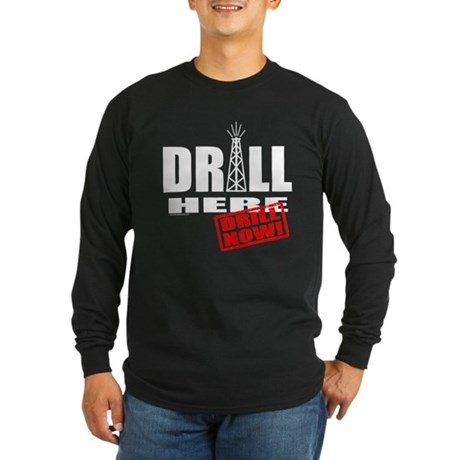 Drill Here and Now Long Sleeve Dark T-Shirt