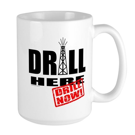 Drill Here and Now Large Mug