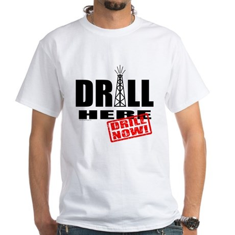 Drill Here and Now White T-Shirt