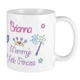 Briana - Mommy's Princess Small Mugs