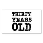 Thirty Years Old Rectangle Sticker