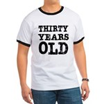 Thirty Years Old Ringer T