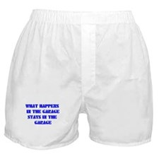 What Happens in The Garage Boxer Shorts