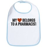 My Heart Belongs to a Pharmacist Bib