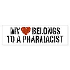 My Heart Belongs to a Pharmacist Bumper Bumper Sticker