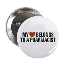"My Heart Belongs to a Pharmacist 2.25"" Button"