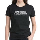 My Heart Belongs to an Electrician Tee