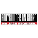 BODYBUILDER ON BOARD Bumper Bumper Stickers