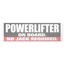 POWERLIFTER ON BOARD Bumper Bumper Sticker