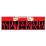 HONOR SQUAT Bumper Bumper Stickers
