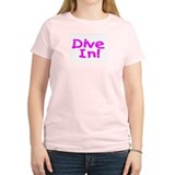 Dive In! T-Shirt