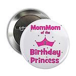 "1st Birthday Princess's MomMo 2.25"" Button"