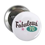"Fabulous 70 2.25"" Button"