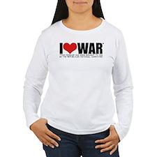 I Love War T-Shirt