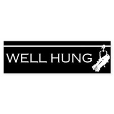 Well Hung Bumper Sticker (10 pk)