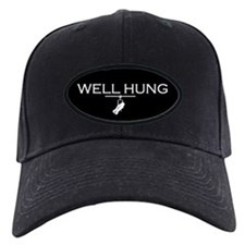 Well Hung Baseball Hat