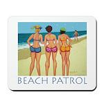 Beach Patrol - Divas Mousepad