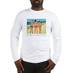 Beach Patrol - Divas Long Sleeve T-Shirt