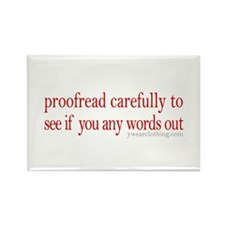 Proofread carefully Rectangle Magnet (10 pack)