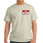Doctor Name Tag Light T-Shirt