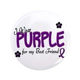 "I Wear Purple For My Best Friend 14 3.5"" Button"