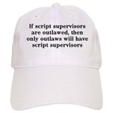 If script supervisors are... Baseball Cap