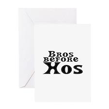Bros Before Hos Greeting Card