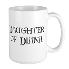 Daughter of Diana - Coffee Mug